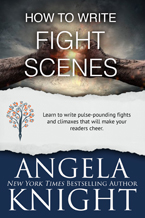 How to Write Fight Scenes -- Angela Knight