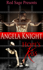 Hope's Kiss -- Angela Knight