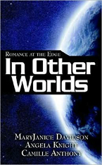 In Other Worlds -- Angela Knight