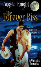 The Forever Kiss -- Angela Knight