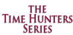 The Time Hunters Series -- Angela Knight